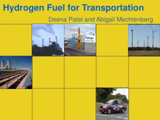 Hydrogen Fuel for Transportation