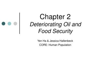 Chapter 2 Deteriorating Oil and Food Security