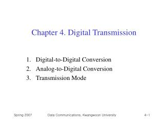 Chapter 4. Digital Transmission