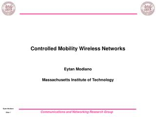 Controlled Mobility Wireless Networks