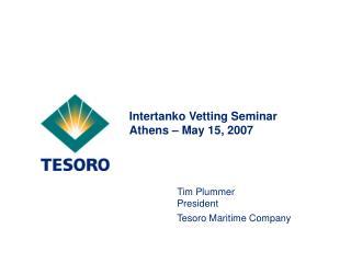 Intertanko Vetting Seminar Athens – May 15, 2007