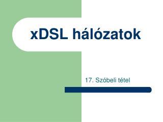 xDSL hálózatok