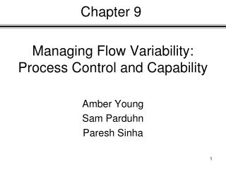 Managing Flow Variability: Process Control and Capability