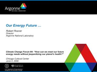 Our Energy Future …