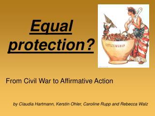 Equal protection?