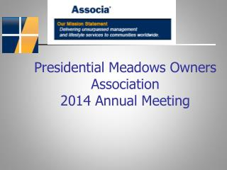 Presidential Meadows Owners Association  2014 Annual Meeting