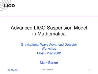 Advanced LIGO Suspension Model in Mathematica