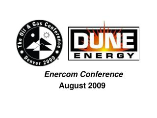 Enercom Conference August 2009