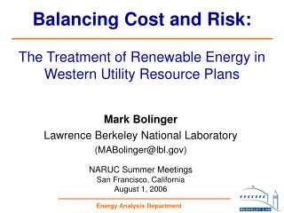 Balancing Cost and Risk:   The Treatment of Renewable Energy in Western Utility Resource Plans