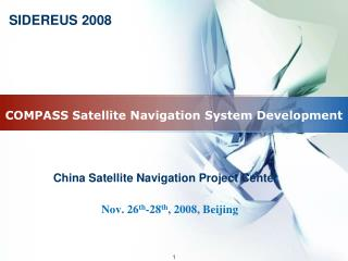 COMPASS Satellite Navigation System Development