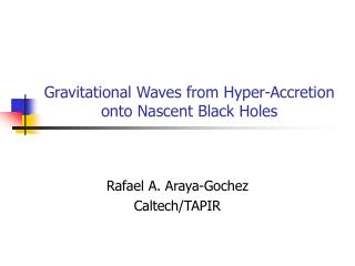 Gravitational Waves from Hyper-Accretion onto Nascent Black Holes