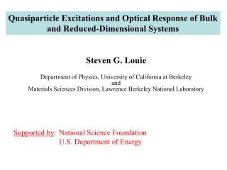 Quasiparticle Excitations and Optical Response of Bulk and Reduced-Dimensional Systems