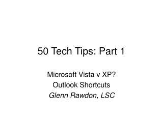50 Tech Tips: Part 1