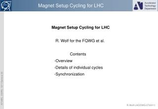 Magnet Setup Cycling for LHC