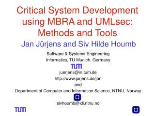 Software &  Systems Engineering Informatics, TU Munich,  Germany juerjens@in.tum.de