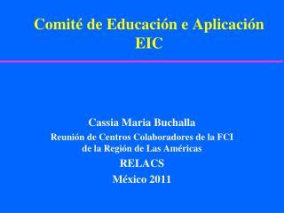 Comité de Educación e Aplicación EIC