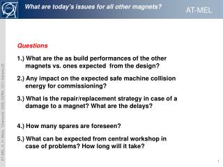 What are today's issues for all other magnets?