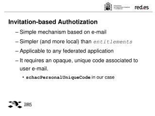Invitation-based Authotization Simple mechanism based on e-mail