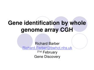 Gene identification by whole genome array CGH