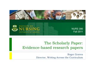 The Scholarly Paper: Evidence-based research papers