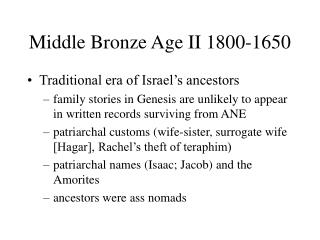 Middle Bronze Age II 1800-1650