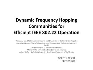 Dynamic Frequency Hopping Communities for Efficient IEEE 802.22 Operation