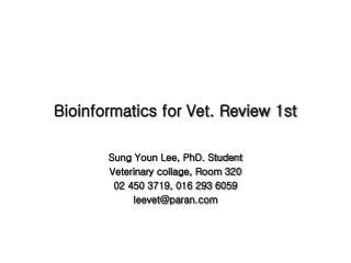 Bioinformatics for Vet. Review 1st