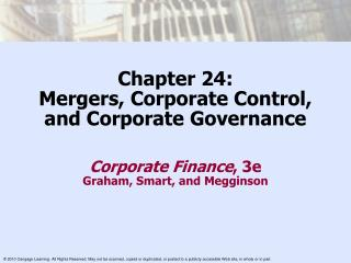 Chapter 24: Mergers, Corporate Control, and Corporate Governance