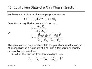 10. Equilibrium State of a Gas Phase Reaction