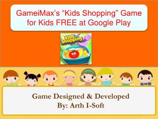 "GameiMax's ""Kids Shopping"" Game for Kids FREE at Google Play"