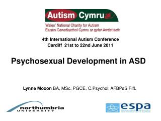 4th International Autism Conference Cardiff  21st to 22nd June 2011