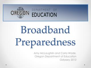 Broadband Preparedness