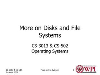 More on Disks and File Systems