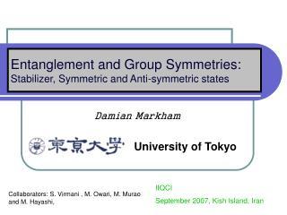 Damian Markham University of Tokyo