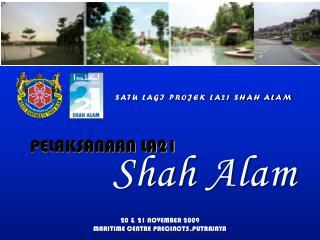 SATU LAGI PROJEK LA21 SHAH ALAM