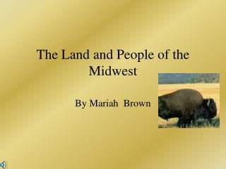 The Land and People of the Midwest