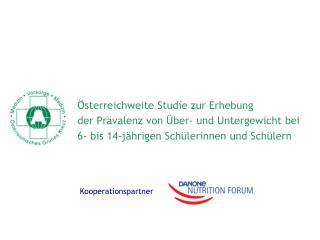 Österreichweite Studie zur Erhebung der Prävalenz von Über- und Untergewicht bei