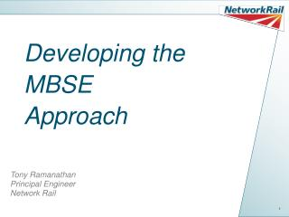 Developing the  MBSE Approach
