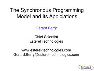 The Synchronous Programming Model and Its Applciations