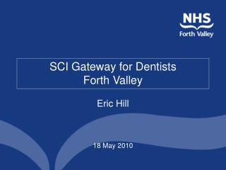 SCI Gateway for Dentists Forth Valley