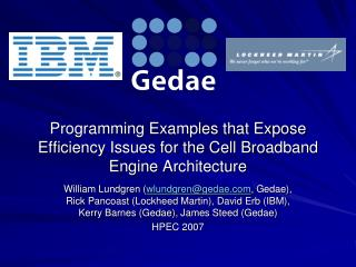Programming Examples that Expose Efficiency Issues for the Cell Broadband Engine Architecture