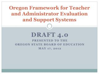 Oregon Framework for Teacher and Administrator Evaluation and Support Systems