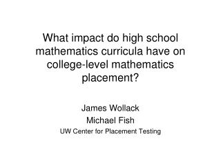 What impact do high school mathematics curricula have on college-level mathematics placement?
