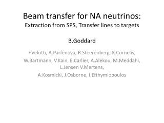 Beam transfer for NA neutrinos:  Extraction from  SPS , Transfer lines to targets