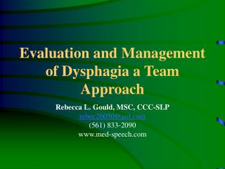 Evaluation and Management of Dysphagia a Team Approach