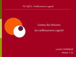 PSY Q05 E : Vieillissement cognitif