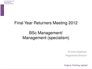 Final Year Returners  Meeting 2012 BSc  Management/  Management (specialism )