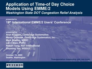 Application of Time-of Day Choice Models Using EMME/2