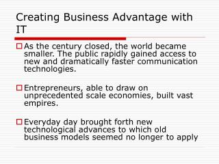 Creating Business Advantage with IT