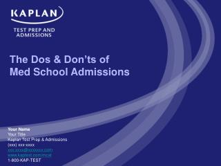 The Dos & Don'ts of Med School Admissions